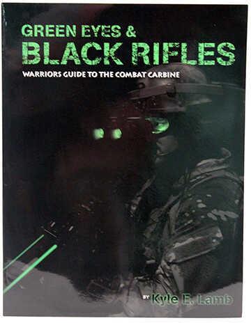 Troy Industries VTAC Green Eyes & Black Rifles Book Md: VTAC-GEBR