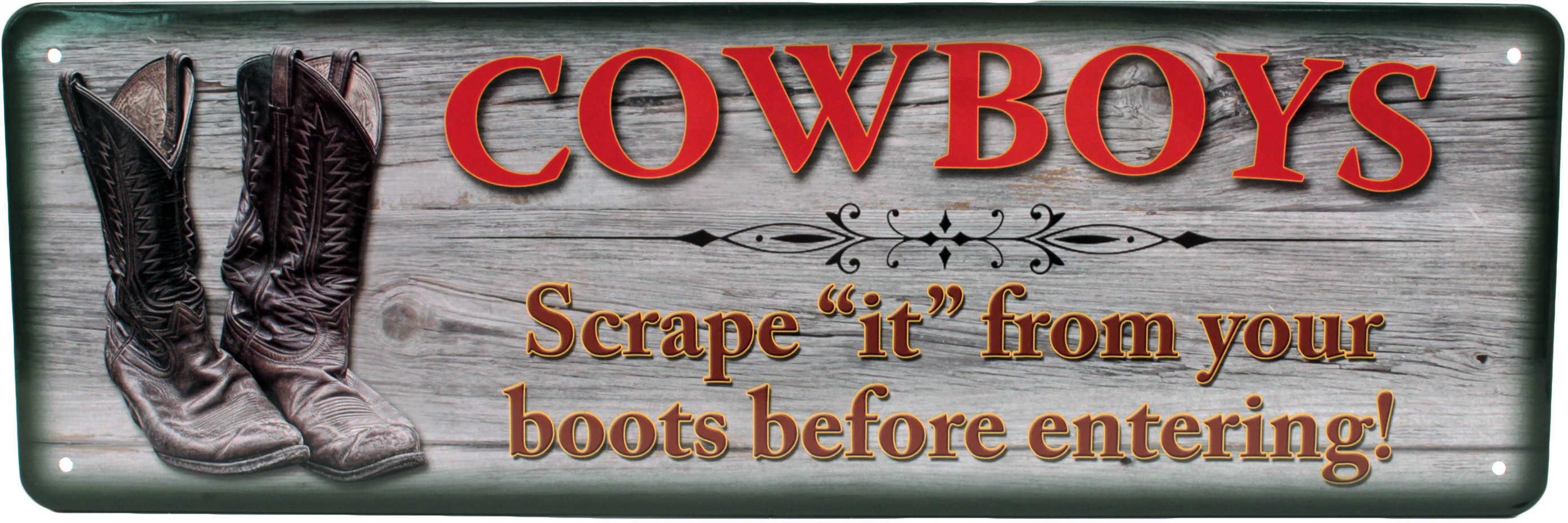 "Rivers Edge Products 10.5"" x 3.5"" Tin Sign Cowboys Scrape ""It"" 1402"