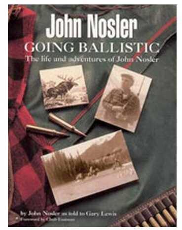 "Nosler John ""Going Ballistic"" Book 50160"