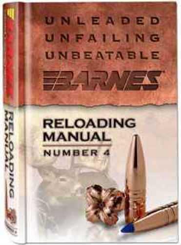 Barnes Bullets Barnes #4 Reloading Manual 30745