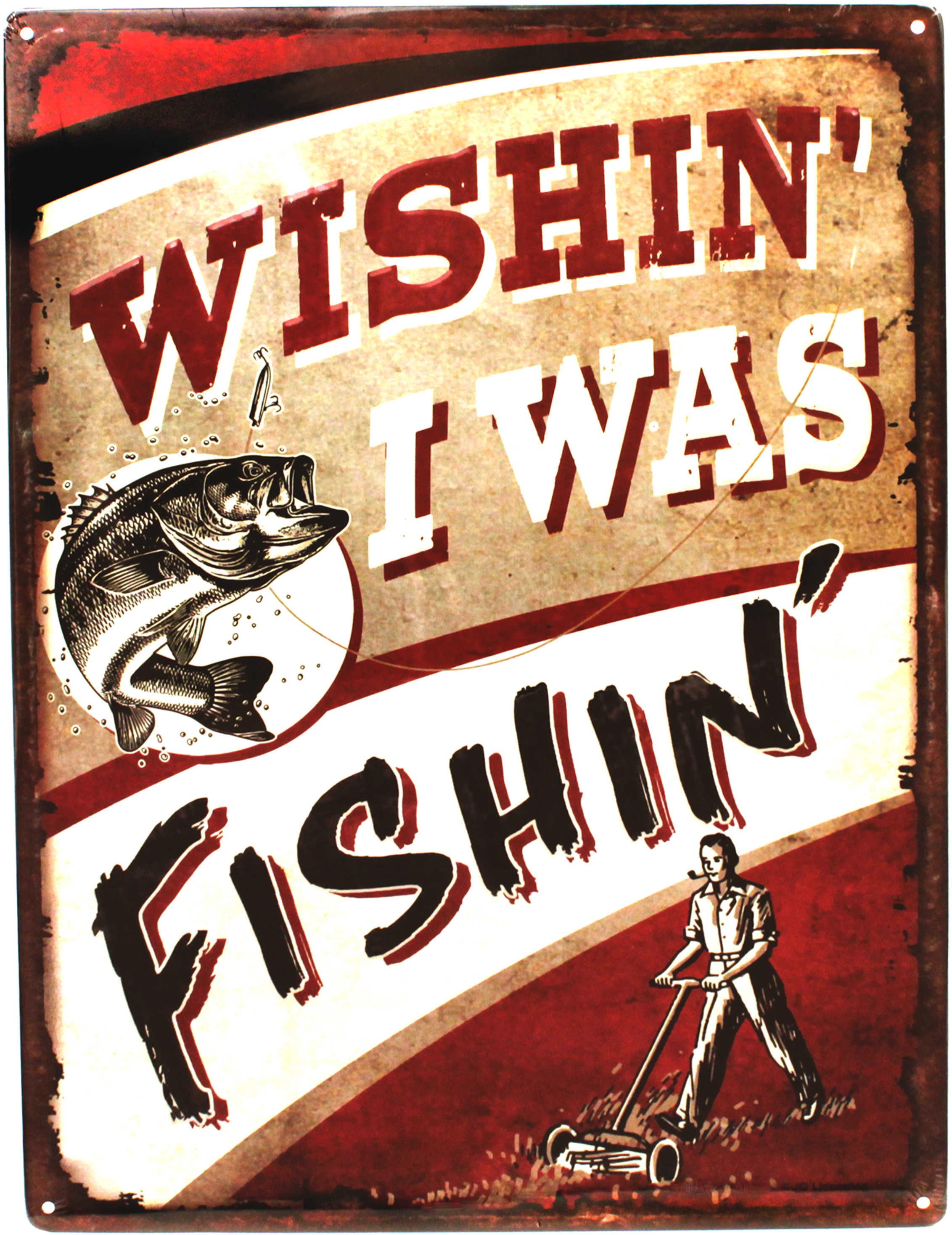 """Rivers Edge Products 12"""" x 17"""" Tin Sign Wishin' I was Fishin' 1531"""